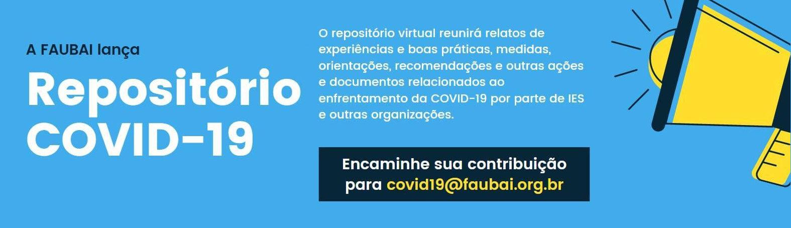 REPOSITÓRIO COVID-19 FAUBAI / FAUBAI COVID-19 REPOSITORY